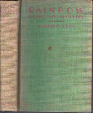 Rainbow Round My Shoulder: Odum, Howard W.