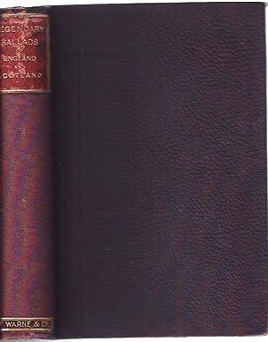 The Legendary Ballads of England and Scotland: Roberts, John S.