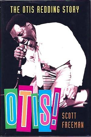 Otis! The Otis Redding Story: Freeman, Scott