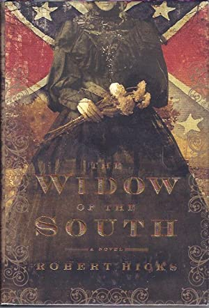 The Widow of the South: Hicks, Robert