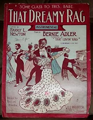 That Dreamy Rag: Adler Bernie (Music) and Harry L. Newton (Words)