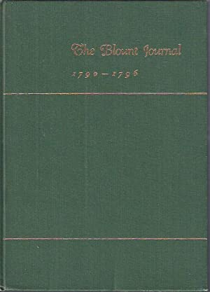 The Blount Journal, 1790-1796: Blount, William)