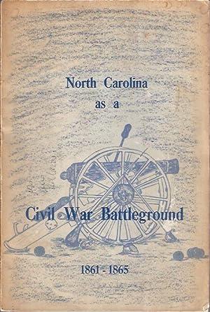 North Carolina As a Civil War Battleground 1861 - 1865: Barrett, John Gilchrist