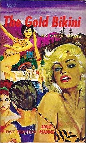 The Gold Bikini: Davis, Steve