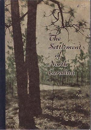 The Settlement of North Carolina: Camp, Cordelia and Eddie W. Wilson