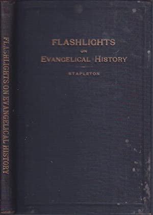 Flashlights on Evangelical History . :Also, Evangelical Daughters of Song: Stapleton, Ammon