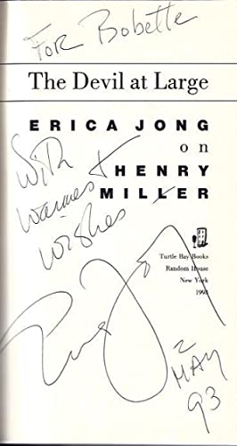 The Devil At Large :Erica Jong on Henry Miller: Jong, Erica