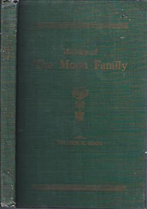 History of the Moon Family: Moon, William H.