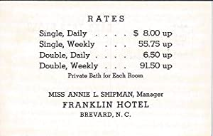 Franklin Hotel Brevard , N. C. , Rate Card: Shipman, Miss Annie L. , Manager