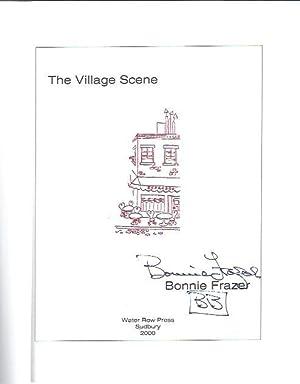 The Village Scene: Frazer, Bonnie