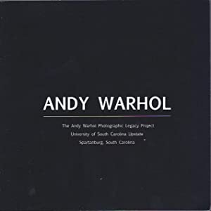 Andy Warhol : The Andy Warhol Photographic Legacy Project