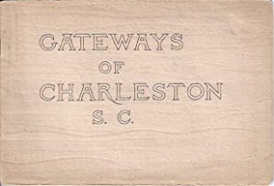 Gateways of Charleston S. C.: Anonymous