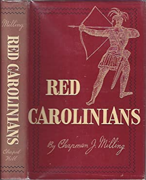 Red Carolinians: Milling, Chapman J.