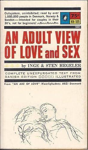 An Adult View of Love and Sex: Hegeler, Inge & Sten (Trans. David Hohnen)