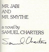 Mr. Jabi and Mr. Smythe: Charters, Samuel B.