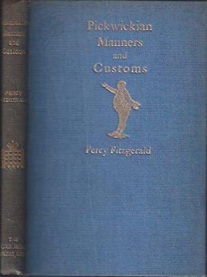 Pickwickian Manners and Customs: Fitzgerald, Percy