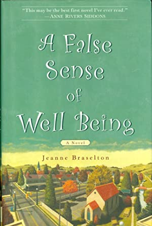 A False Sense of Well Being: Braselton, Jeanne