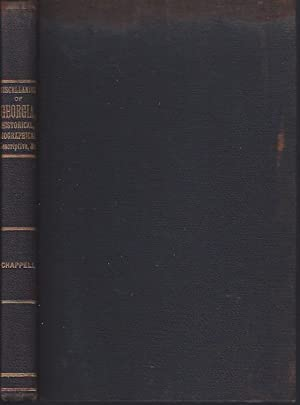 Miscellanies of Georgia, Historical, Biographical, Descriptive, Etc.: Chappell, Absalom H.
