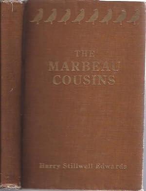 The Marbeau Cousins: Edwards, Harry Stillwell