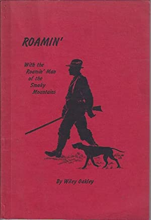 Roamin' : With the Roamin' Man of: Oakley, Wiley