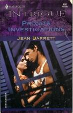 PRIVATE INVESTIGATIONS (Harlequin Intrigue Ser., No. 652)