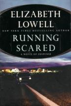 RUNNING SCARED : A Novel of Suspense