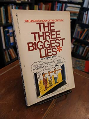 The Three Biggest Lies