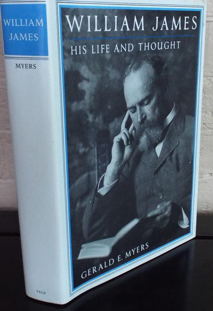 William James: His Life and Thought: Myers, ...