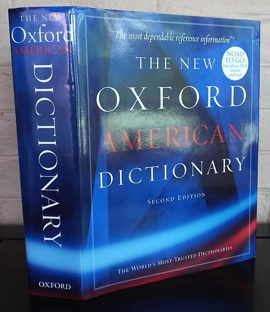 The New Oxford American Dictionary  Second Edition by Erin McKean