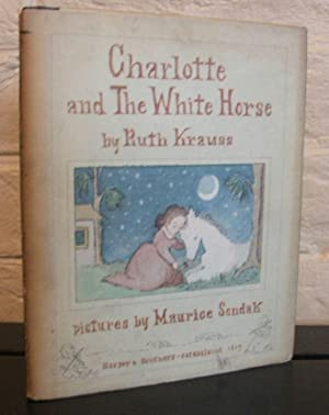 Charlotte and the White Horse - SIGNED: Krauss, Ruth