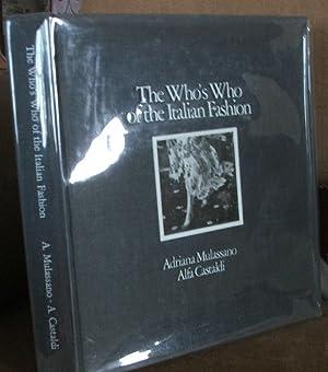The Who's Who of the Italian Fashion: Mulassano, Adriana; Castaldi, Alfa