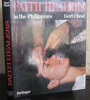 Faith Healing in the Philippines: Chesi, Gert