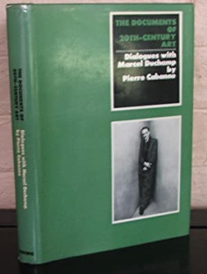 Dialogues with Marcel Duchamp. The Documents of: Cabanne, Pierre