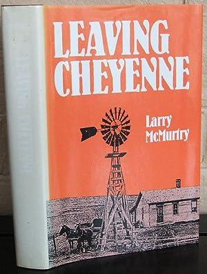Leaving Cheyenne (Southwest Landmark): Larry McMurtry