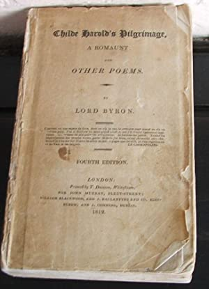 Childe Harold's Pilgrimage, a Romaunt: and other: Byron, Lord (George