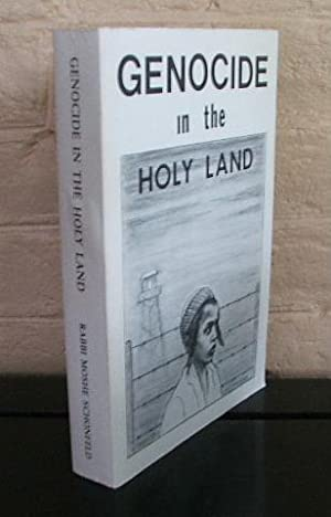 Genocide in the Holy Land: Schonfeld, Moshe