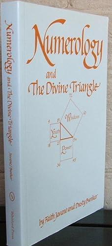 Numerology and the Divine Triangle: Faith Javane; Dusty