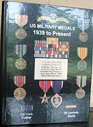 U.S. Military Medals 1939 to Present: Frank Foster; Lawrence