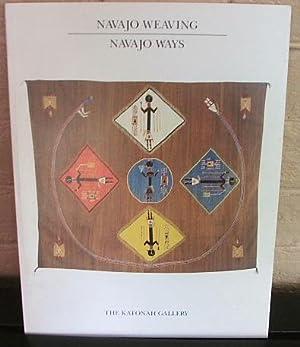 Navajo Weaving, Navajo Ways: Koenig, Harriet &