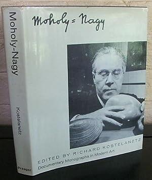 Moholy-Nagy: Kostelanetz, Richard (editor)
