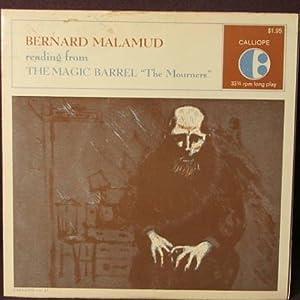 "The Magic Barrel ""The Mourners"" (Bernard Malamud: Malamud, Bernard"