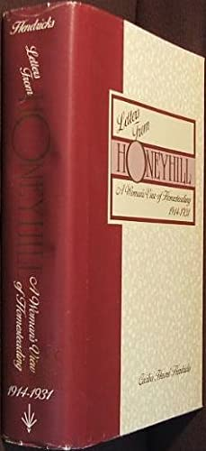 Letters from Honeyhill: A Woman's View of: Hendricks, Cecilia Hennel