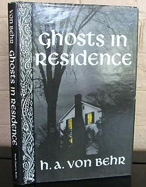 Ghosts in Residence: Von Behr, Hans