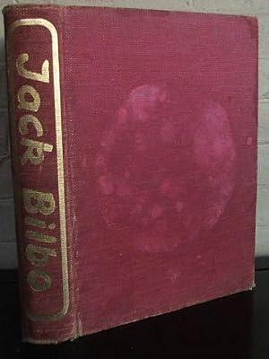 Jack Bilbo an Autobiography. The First Forty: Bilbo, Jack