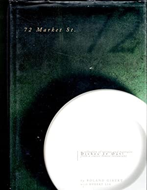72 Market Street Dishes It Out!; A Collection of Recipes and Portraits from a Classic Venice Rest...