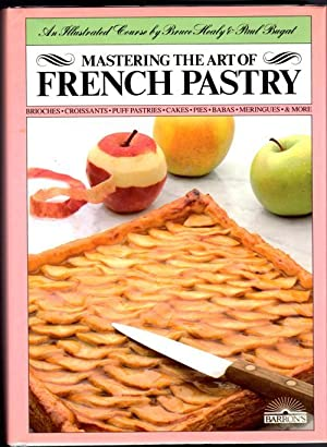 Mastering the Art of French Pastry
