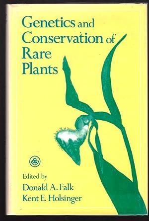 Genetics and Conservation of Rare Plants: Editor-Donald A. Falk; Editor-Kent E. Holsinger