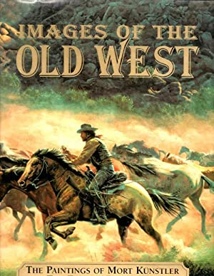 Images of the Old West; The Paintings: Brown, Dee and