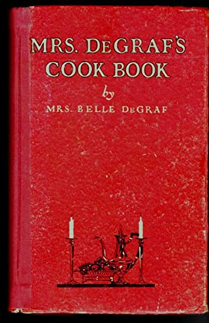 Mrs. DeGrafs Cook Book
