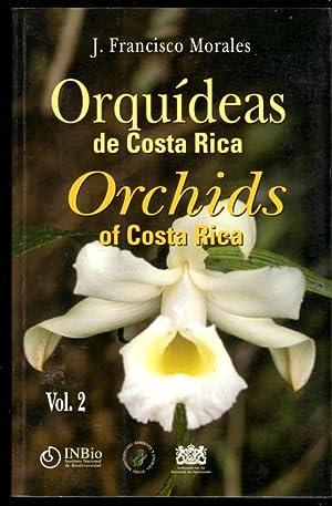 Orquideas De Costa Rica: Orchids of Costa: J. Francisco Morales